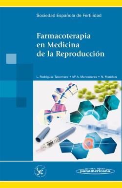 Libro de consulta rápida a los medicamentos utilizados en la medicina reproductiva